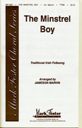 Minstrel Boy : TTBB : Jameson Marvin : Traditional Irish Folksong : 35014290