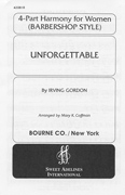 Unforgettable : SSAA : Mary K. Coffman : Irving Gordan : 420818