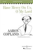 Have Mercy On us, O My Lord : SATB : Aaron Copland : Aaron Copland : Sheet Music : 48003876 : 073999073669