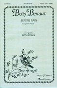 Before Rain : SSA : Betty Bertaux : Sheet Music : 48004012 : 073999745573