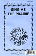 Sing As The Prairie : 2-Part : Mary Goetze : Sheet Music : 48004489 : 073999346329