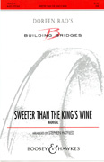 Sweeter Than The King's Wine : SAB : Stephen Hatfield : Sheet Music : 48005047 : 073999050479