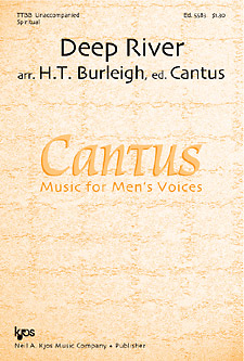 Deep River : TTBB : H T Burleigh : Traditional : Cantus :  1 CD : 5583