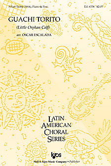 Guanchi Torito (Little Orphan Calf) : SSA : Oscar Escalada : Sheet Music : 6338 : 8402701926