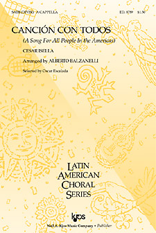 Cancion Con Todos : SATB divisi : Cesar Isalla : Sheet Music : 8789
