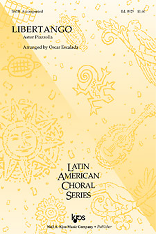 Libertango : SATB : Oscar Escalada : Sheet Music : 8929 : 8402701328