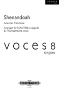 Shenandoah : SSAATTBB : Thomas Hewitt-Jones : Voces8 : EP72238