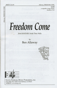 Freedom Come : SATB : Ben Allaway : Ben Allaway : from Bandari: Inside These Walls : Sheet Music : SBMP67