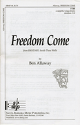 Freedom Come : TTBB : Ben Allaway : Sheet Music : SBMP68
