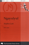 Ngayulyul : SATB : Stephen Leek : Stephen Leek : Sheet Music : mm-0411