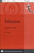 Tabulam  : SATB : Stephen Leek : Stephen Leek : Sheet Music : mm-0414