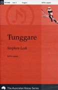 Tunggare : SATB : Stephen Leek : Stephen Leek : Sheet Music : mr-0408