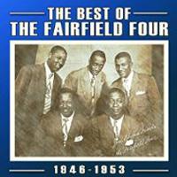 Fairfield Four : Best Of 1946 - 1953 : 00  2 CDs :  : 824046308827 : acbt3088.2