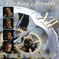 King's Heralds : Time's Windin' Up : 00  1 CD :