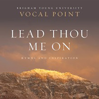 Vocal Point : Lead Now Me On: Hymns and Inspiration : 00  1 CD :  : 57112
