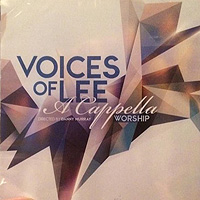 Voices of Lee : A Cappella Worship : 00  1 CD :