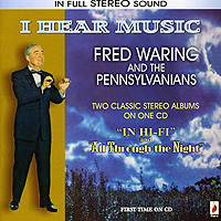 Fred Waring and the Pennsylvanians : I Hear Music : 00  1 CD :  : ROYCD292