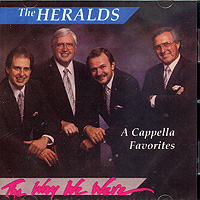 King's Heralds : The Way We Were - A Cappella Favorites : 00  1 CD :