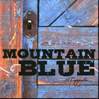 Mountain Blue : A Cappella : 00  1 CD :  : 9781598116922 : 51595