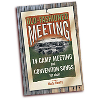 Marty Hamby : Old-Fashioned Meeting Vol 1 - Songbook : SATB : 01 Songbook : 645757029074 : 645757029074