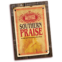 Marty Hamby : Southern Praise : SATB : 01 Songbook : 645757209070 : 645757209070