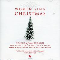 Tom Fettke : Women Sing Christmas - CD : SSA : 00  1 CD : 797242236747