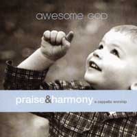 Acappella Company : Praise & Harmony - Awesome God : 00  2 CDs :  : 821277019126 : 191