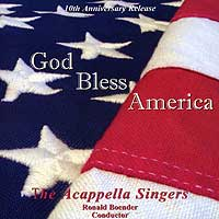 A Cappella Singers : God Bless America : 00  1 CD : Richard Boender :