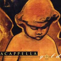 Acappella Company : Gold : 00  1 CD :  : 075