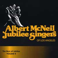 Albert McNeil Jubilee Singers : Best of Jubilee Vol 2 : 00  1 CD :