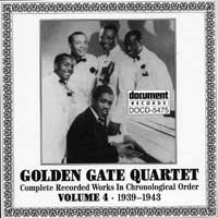 Golden Gate Quartet : Vol 4 (1939-1943) : 00  1 CD :  : 5475