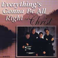 Haven Quartet : Everything's Gonna Be Alright : 00  1 CD :
