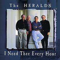 King's Heralds : I Need Thee Every Hour : 00  1 CD :