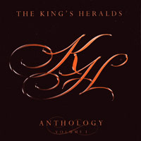 King's Heralds : Anthology Vol. 1 : 00  1 CD :