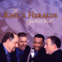 King's Heralds : I Just Can't Wait : 00  1 CD :