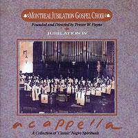 Montreal Jubilation Gospel Choir : A Cappella : 00  1 CD : Trevor T. Payne :  : JTR 46
