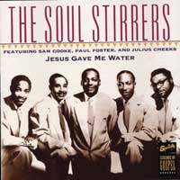 Soul Stirrers : Jesus Gave Me Water : 00  1 CD :  : 7031