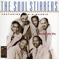Soul Stirrers : Shine On Me : 00  1 CD :  : 7013