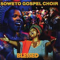 Soweto Gospel Choir : Blessed : 00  1 CD : 66038