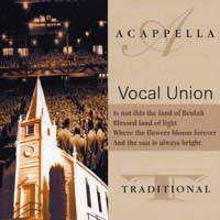 Vocal Union : A Cappella Traditional : 00  1 CD :  : 105