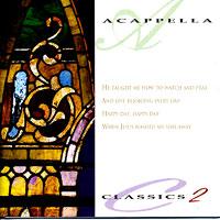 Acappella Company : Classics Vol 2 : 00  1 CD :