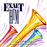 Acappella Company : Exalt Him : 00  1 CD :