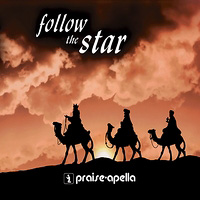 Praise-apella : Follow the Star : 00  1 CD :