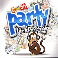 Go Fish : Party Like A Preschooler : 00  1 CD :  : 718122458165