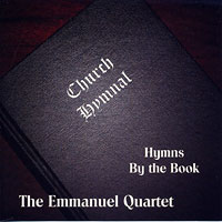 Emmanuel Quartet : Hymns By the Book : 00  1 CD :