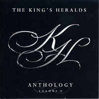 King's Heralds : Anthology Vol 2 : 00  1 CD :