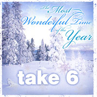 Take 6 : The Most Wonderful Time of the Year : 00  1 CD :  : 053361315825 : TLR3158.2