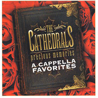 Cathedrals : Precious Memories - A Cappella Favorites : 00  1 CD :  : 684418262924