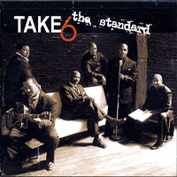 Take 6 : The Standard : 00  1 CD :  : 3142
