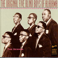 Original 5 Blind Boys Of Alabama : The Sermon : 00  1 CD :  : 7041
